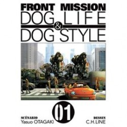 Front Mission - Dog Life and Dog Style - Tome 1