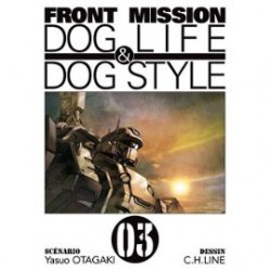 Front Mission - Dog Life and Dog Style - Tome 3