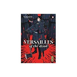 Versailles of the dead Tome 02