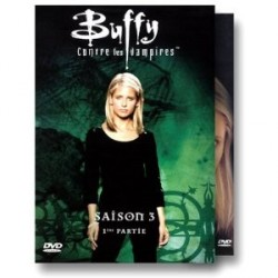 Buffy saison 3 partie 1