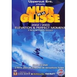 La Nuit de la glisse 2 DVD 2002 Elevation 2003 Perfect Moment